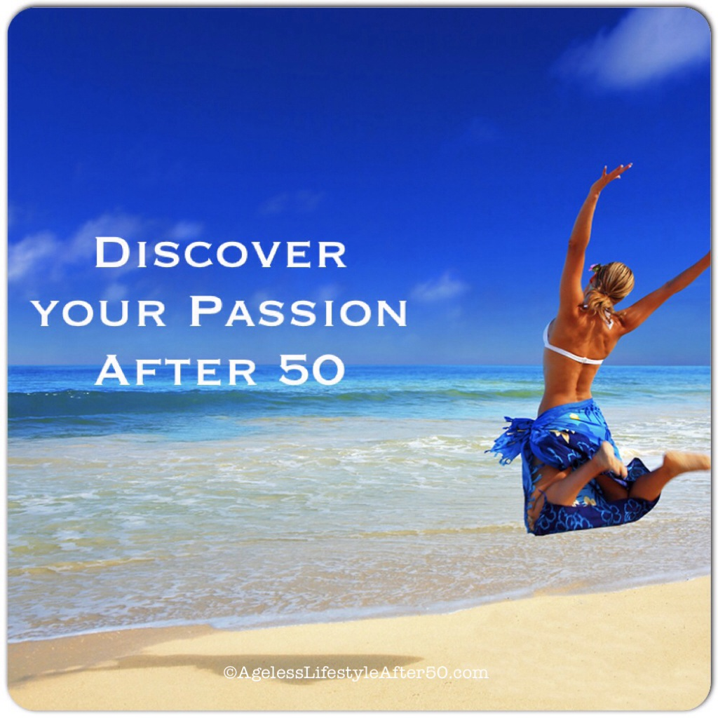 Discover Your Passion After 50