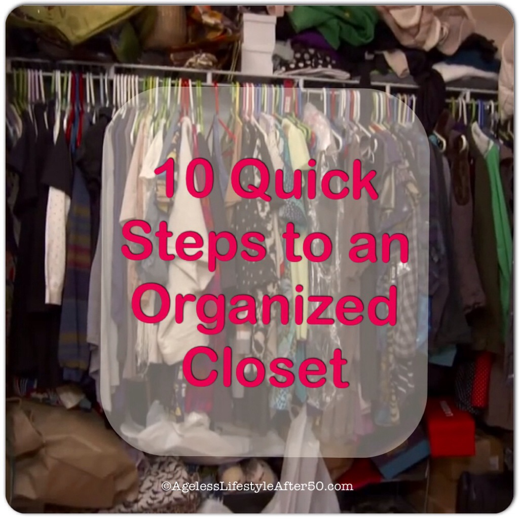 10 Quick Steps to an Organized Closet