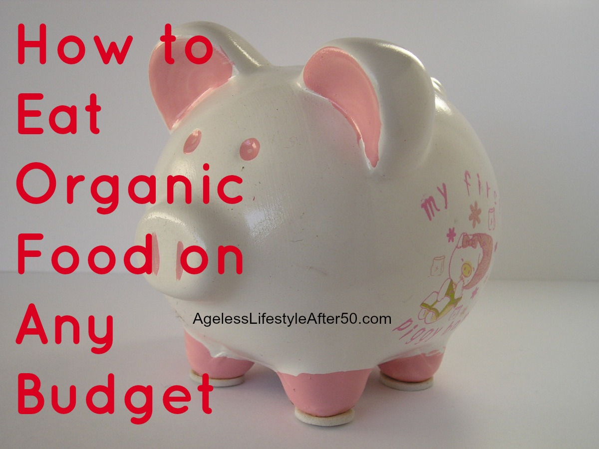 Eat Organic on Any Budget