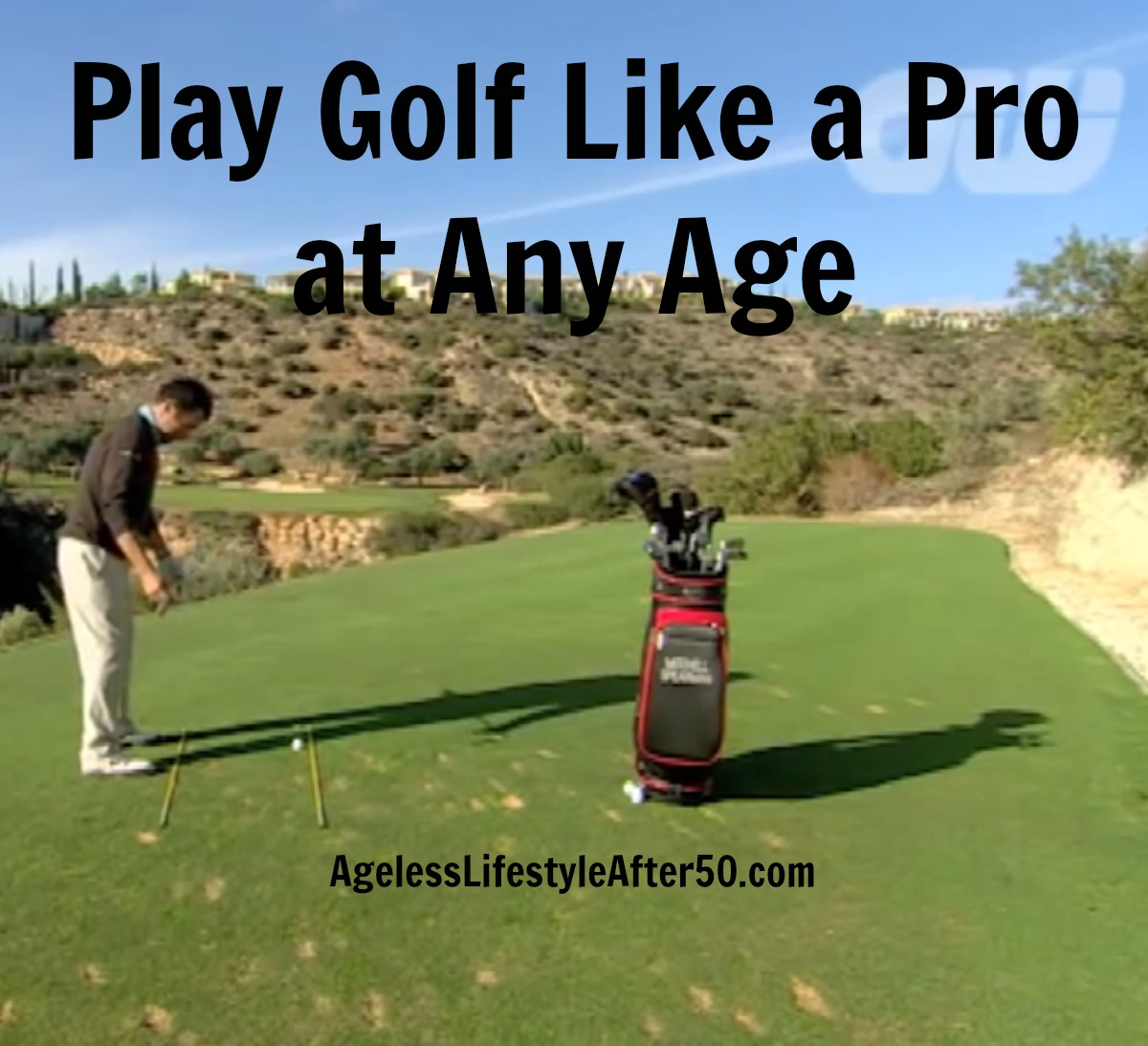 Play Golf Like a Pro at Any Age