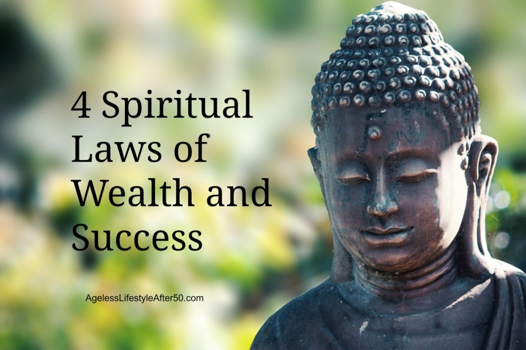 4 spiritual laws of wealth and success