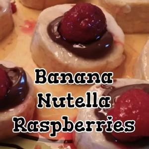 Banana with Nutella Raspberries Recipe