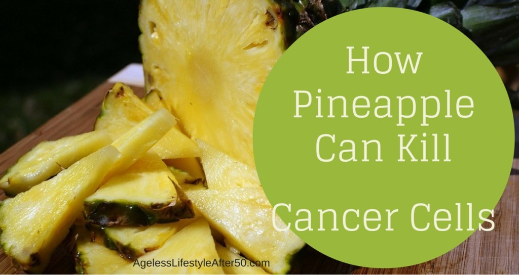 How Pineapple Can Kill Cancer Cells