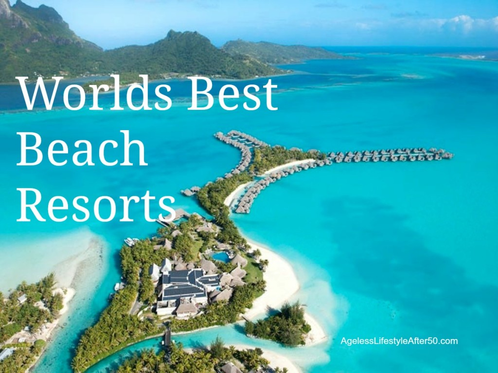 Worlds Best Beach Resorts
