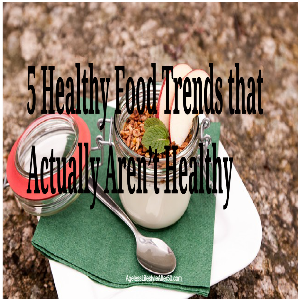 5 Healthy Food Trends that Actually Aren't Healthy