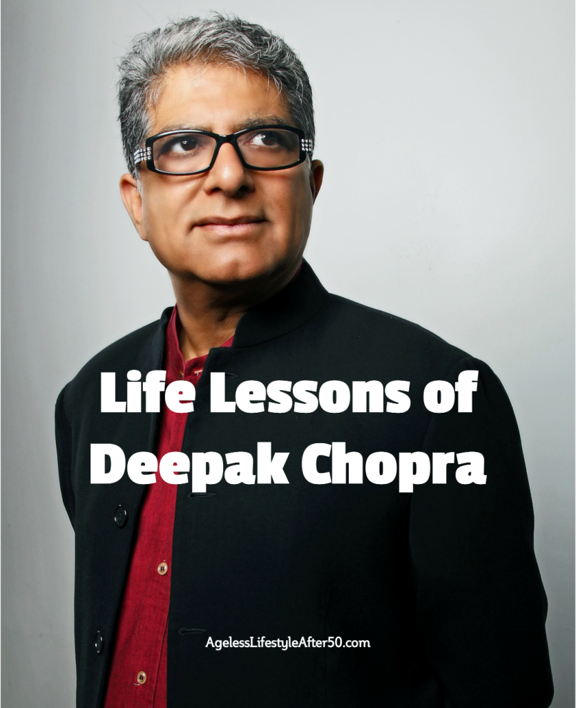 Life Lessons of Deepak Chopra