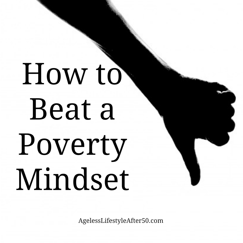 How to Beat a Poverty Mindset