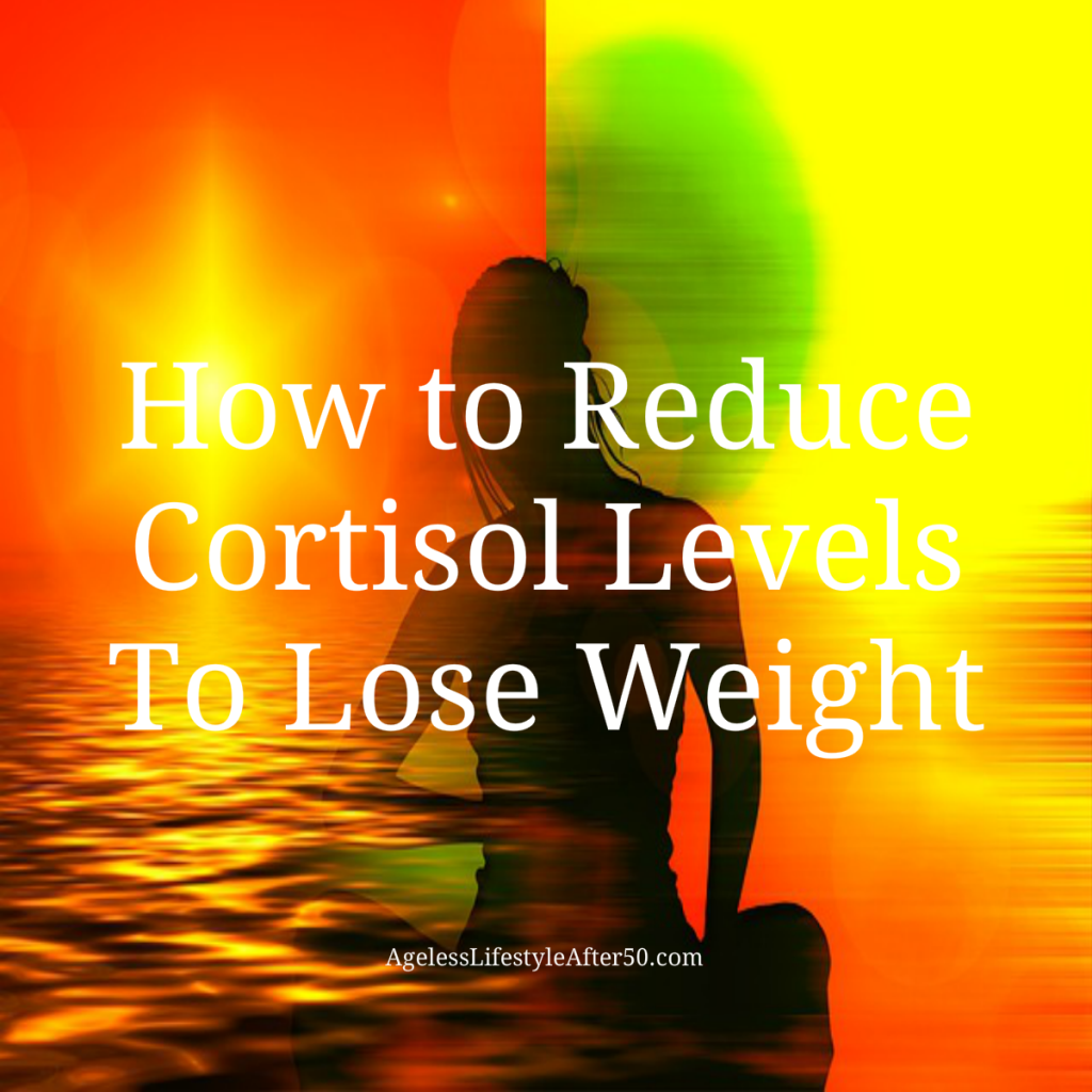 How to Reduce Cortisol Levels To Lose Weight