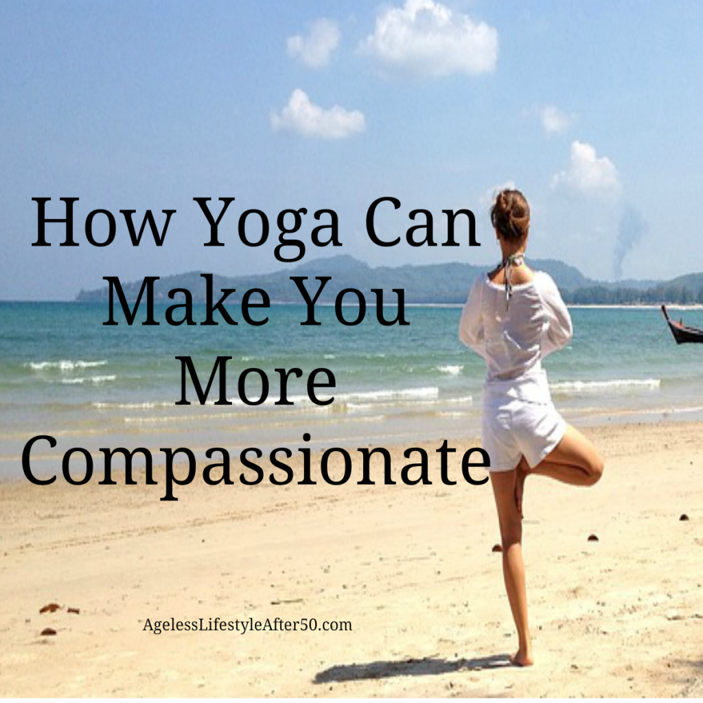 How Yoga Can Make You More Compassionate