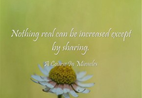 A Course In Miracles Quote on Sharing