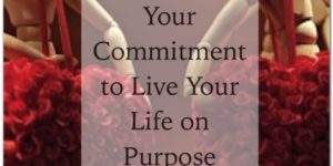 commitment to a life on purpose
