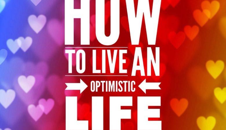 optimistic life