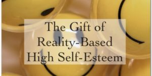 Gift of High Self-Esteem