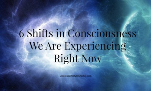 6 shift in consciousness