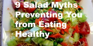 salad myths