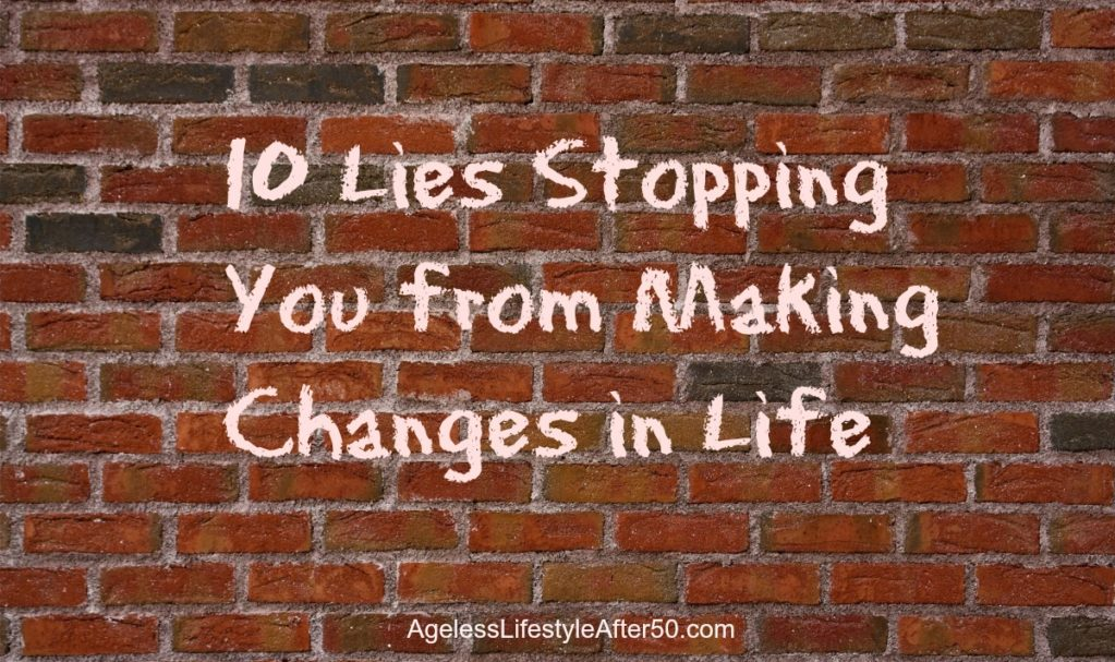 Lies Preventing Change