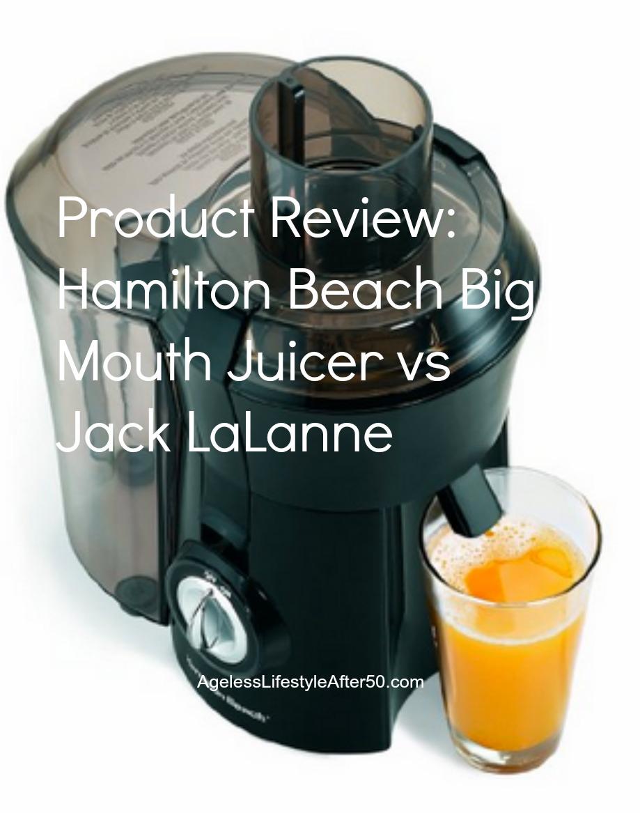 Hamilton Beach Big Mouth Juicer Review