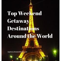 Top Weekend Getaway Destinations Around the World