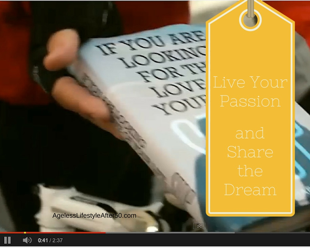 Live Your Passion and Share the Dream