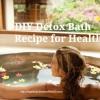 DIY Detox Bath Recipe for Health