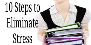 10 Steps to Eliminate Stress