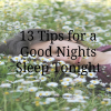 13 Tips for a Good Nights Sleep Tonight