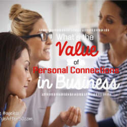 What's the Value of Personal Connections In Business?