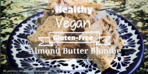 Healthy Vegan Gluten-Free Almond Butter Blondie Recipe