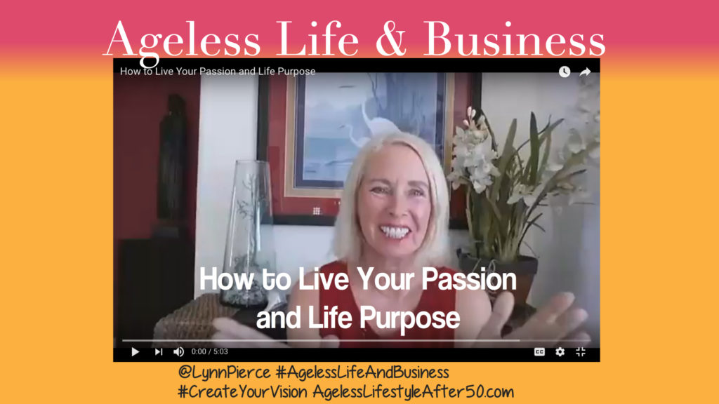 How to Live Your Passion and Life Purpose
