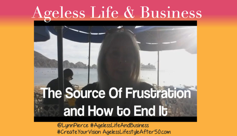 The Source Of Frustration and How to End It