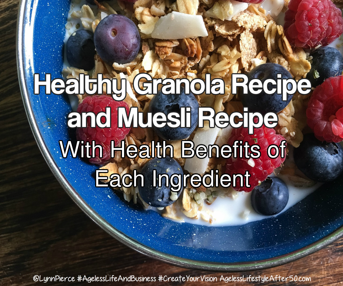 Healthy Granola Recipe and Muesli Recipe (Why Each Ingredient is Healthy)