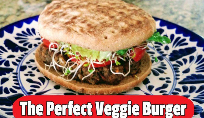 The Perfect Veggie Burger