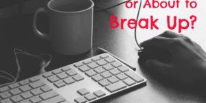 Love or Business Break Up