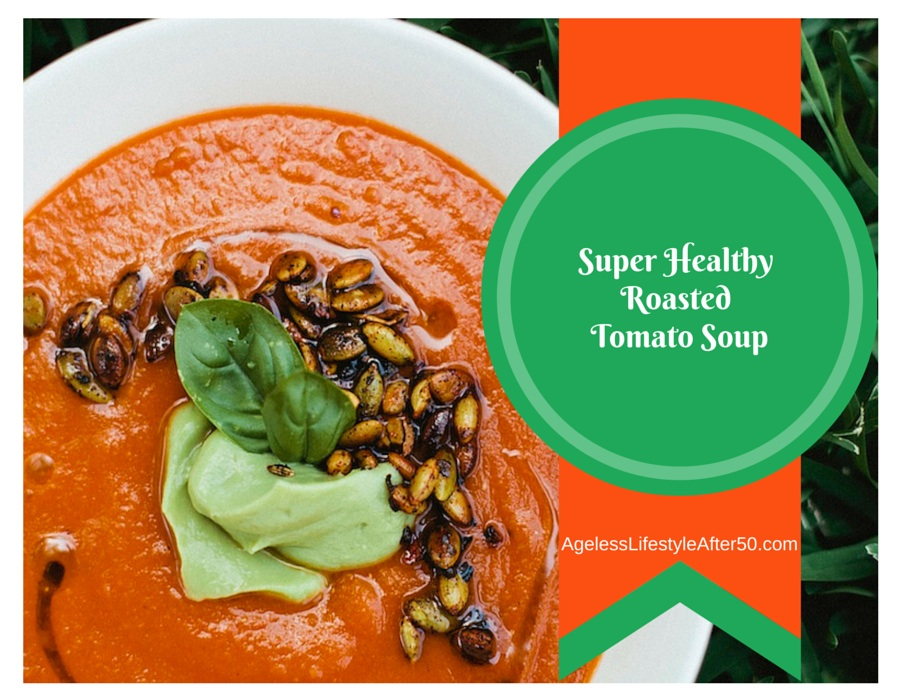 Super Healthy Roasted Tomato Soup