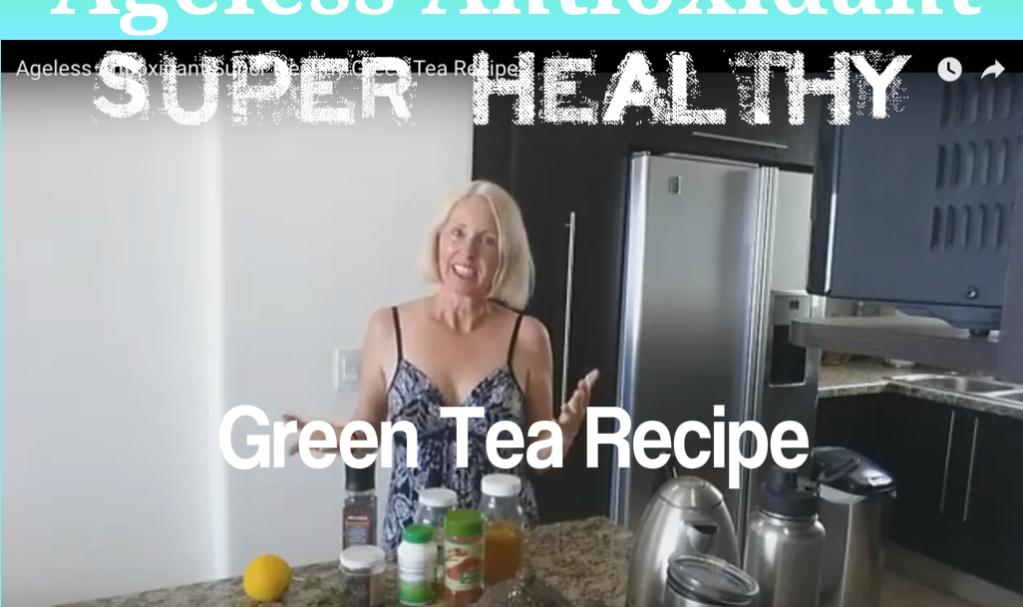 Ageless Antioxidant Super Healthy Green Tea Recipe