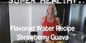 Flavored Water Recipe with Strawberry and Guava or Guayaba