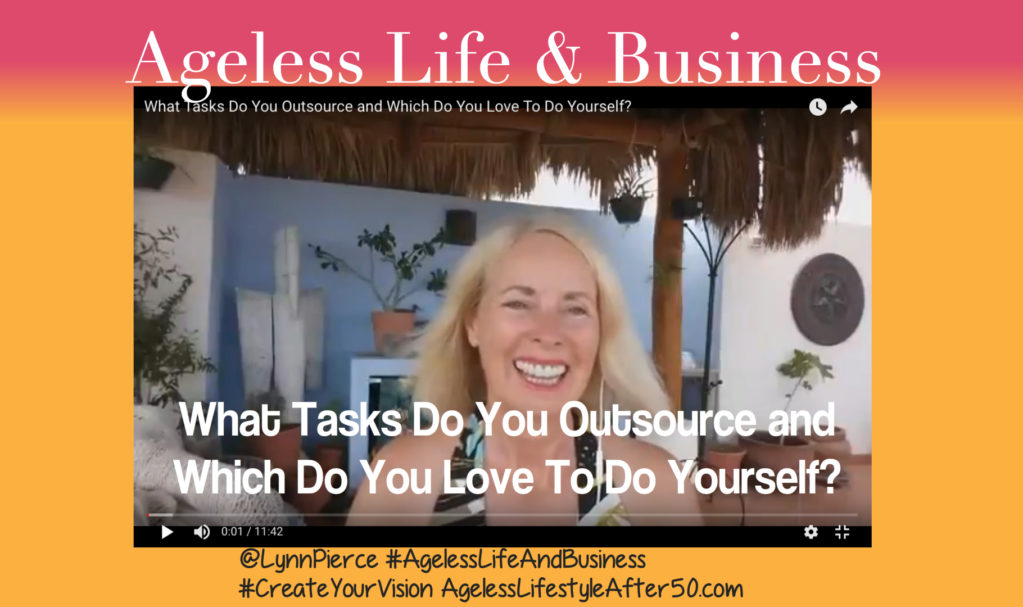 What Tasks Do You Outsource and Which Do You Love To Do Yourself
