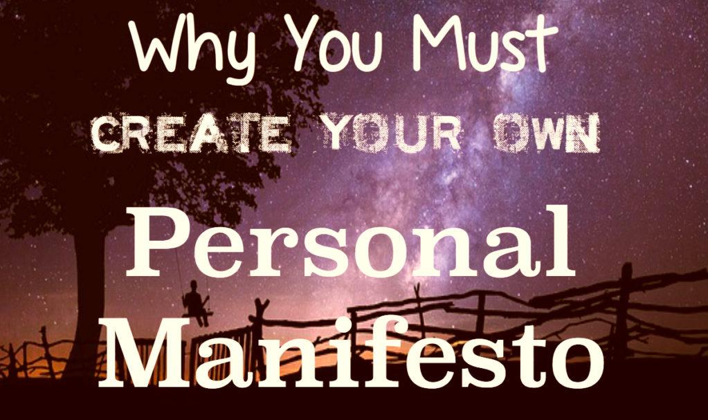 Manifesto definition creating your personal manifesto